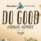 Caribou Coffee Do Good Annual Report